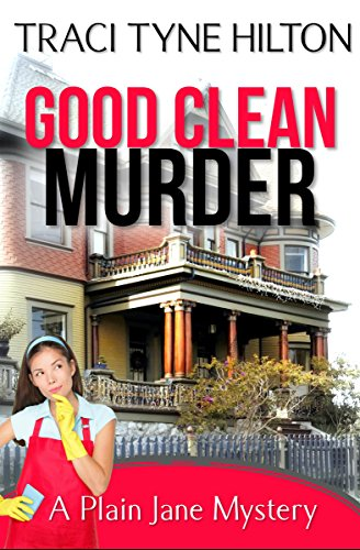 Religious Goods (Good Clean Murder: A Plain Jane Mystery (The Plain Jane Mysteries Book)