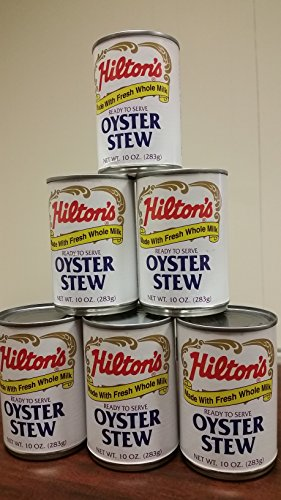 Hilton's Oyster Stew made with Fresh Whole Milk - 6 / 10 oz cans