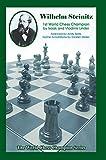 img - for Wilhelm Steinitz: First World Chess Champion (World Chess Champion Series) book / textbook / text book