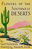 img - for Flowers of the Southwest deserts (Popular series / Southwestern Monuments Association) book / textbook / text book