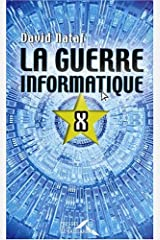 La guerre informatique Paperback