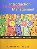 Introduction to conflict management: Improving performance using the TKI