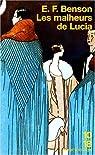 Le cycle de Mapp et Lucia, tome 6 : Les malheurs de Lucia par Benson