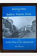 Historical Diary Bedford, Virginia, U.S.A. Paperback