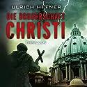 Die Bruderschaft Christi Hörbuch von Ulrich Hefner Gesprochen von: Jürgen Holdorf
