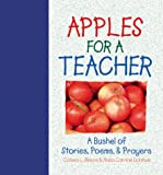 Apples for a Teacher, Colleen L. Reece and Anita C. Donihue, 1557487804