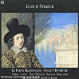 Love Is Strange /Le Poeme Harmonique * Dumestre