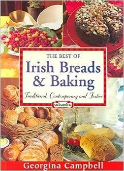 Book The Best Of Irish Breads & Baking: Traditional, Contemporary & Festive The Best Of Irish Breads & B