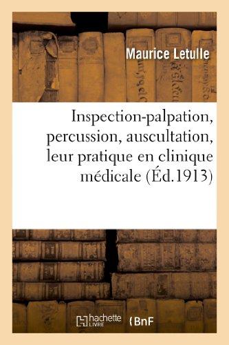 inspection-palpation-percussion-auscultation-leur-pratique-en-clinique-medicale-sciences-french-edit