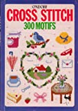 img - for Cross Stitch: Three Hundred Motifs book / textbook / text book