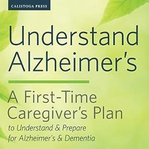 Understand Alzheimer's Audiobook