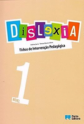 Dislexia. Nível 1. Fichas de Intervenção Pedagógica by Porto