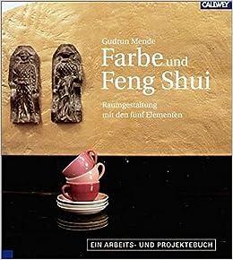 Farbe Und Feng Shui Raumgestaltung Mit Den Funf Elementen Ein