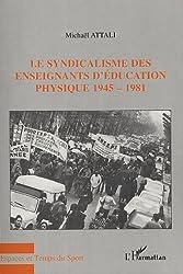Le syndicalisme des enseignants d'éducation physique 1945-1981