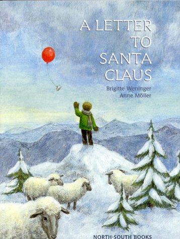 A Letter to Santa Claus (A Michael Neugebauer Book) pdf