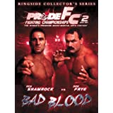 Pride Fighting Championships: Bad Blood - Ringside Collector's Edition