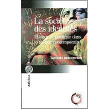 La société des identités  VOIR 6556-7