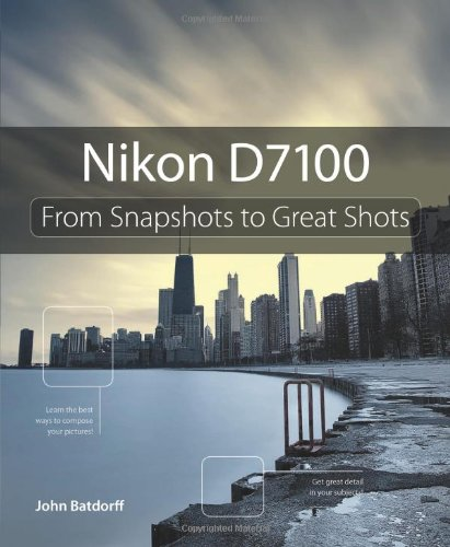 Nikon D7100: From Snapshots to Great Shots for sale  Delivered anywhere in Canada