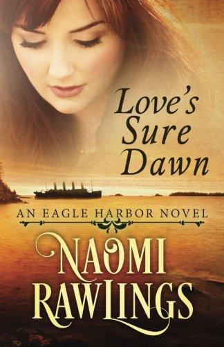 loves-sure-dawn-historical-christian-romance-eagle-harbor-volume-3