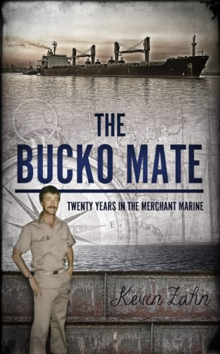 (The Bucko Mate: Twenty Years in the Merchant)