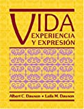 Vida : Experiencia y Expresión, Dawson, Albert C. and Dawson, Laila M., 0471624020