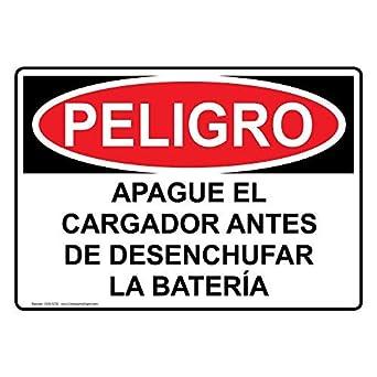 OSHA Danger Apague El Cargador Antes De Desenchufar La ...