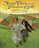 Sweet Clara and the Freedom Quilt, Deborah Hopkinson, 0679823115