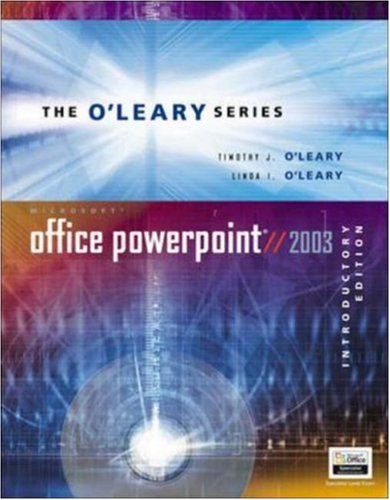 O'Leary Series: Microsoft PowerPoint 2003 Introductory