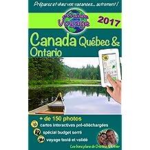 eGuide Voyage : Canada - Québec et Ontario: Parcourez ce récit de voyage plein de photos, préparez votre voyage et découvrez deux superbes provinces ! (French Edition)