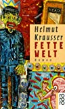 Front cover for the book Fette Welt by Helmut Krausser