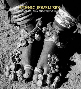 Ethnic Jewellery: From Africa, Asia and Pacific Islands