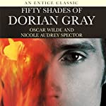 Fifty Shades of Dorian Gray | Oscar Wilde,Nicole Spector