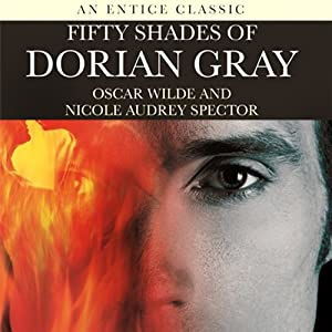 Fifty Shades of Dorian Gray Audiobook