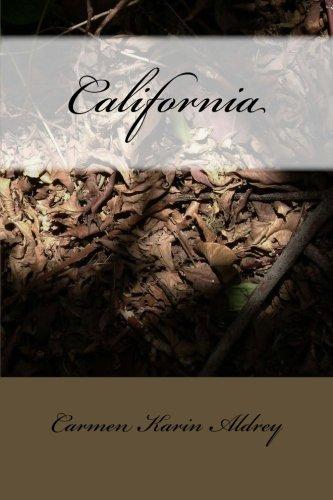 California (Spanish Edition) [Carmen Karin Aldrey] (Tapa Blanda)