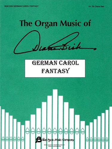 German Carol Fantasy: The Organ Music of Diane Bish ()