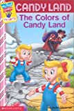My First Game Reader Candyland #03: The Colors Of Candyland (My First Games Reader)