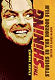 Studies in the Horror Film: Stanley Kubrick's The Shining
