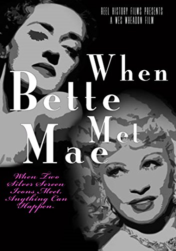 (When Bette Met Mae)