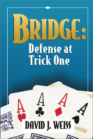 Bridge : Defense At Trick One ebook