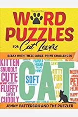 WORD PUZZLES FOR CAT LOVERS: RELAX WITH THESE LARGE-PRINT CHALLENGES (PUZZLER SERIES) Paperback