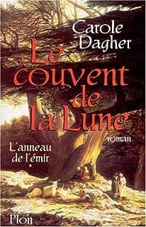 L'anneau de l'émir : [roman], Dagher, Carole H.