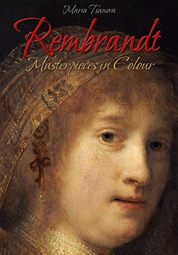 Rembrandt: Masterpieces in Colour