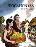 Pocahontas, Girl of Jamestown, Kate Jassem, 0893751421