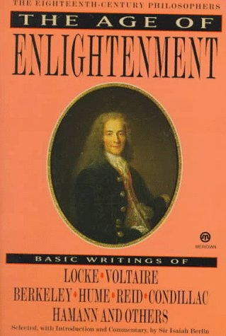 essays on enlightenment or age of reason The enlightenment essay the enlightenment was an intellectual movement which took place in europe the enlightenment focused on the use of reason and.