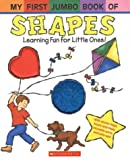 My First Jumbo Book of Shapes, Scholastic, Inc. Staff and Melanie Gerth, 0439623774