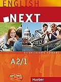 NEXT A2/1 Aktualisierte Ausgabe: Lehr- und Arbeitsbuch mit 2 Audio-CDs und Companion / Student's Book Paket