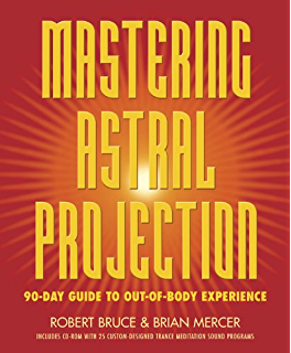 Amazon adventures beyond the body how to experience out of mastering astral projection 90 day guide to out of body experience fandeluxe Images