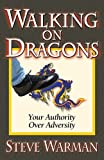 Walking on Dragons, Steve Warman, 0979319226