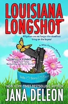 Louisiana Longshot (A Miss Fortune Mystery, Book 1) by [DeLeon, Jana]