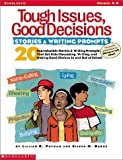 Tough Issues, Good Decisions - Stories and Writing Prompts, Eileen M. Burke and Lillian R. Putnam, 0439241170